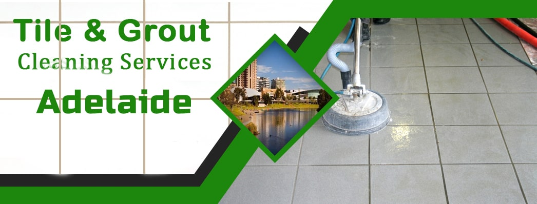 Best Tile And Grout Cleaning Adelaide